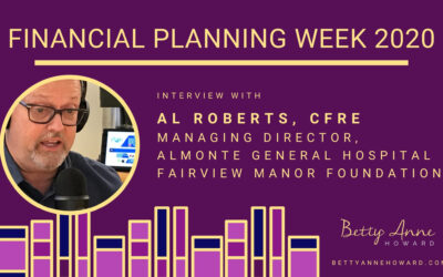 Financial Planning Week – Interview with Al Roberts, Managing Director Almonte General Hospital, Fairview Manor Foundation