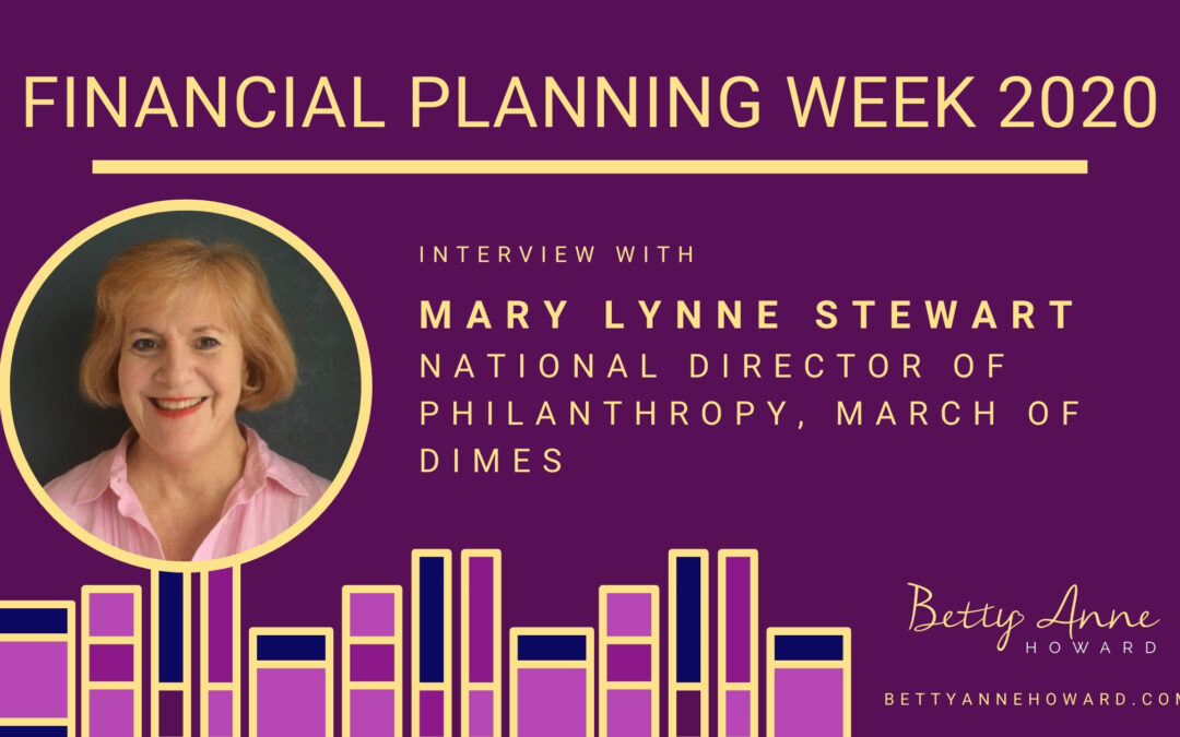 Financial Planning Week – Interview with Mary Lynne Stewart, National Director of Philanthropy, March of Dimes Canada